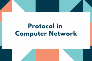 Protocol in Computer network
